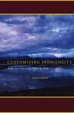 Customizing Indigeneity (eBook, ePUB)