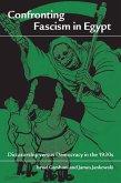 Confronting Fascism in Egypt (eBook, ePUB)