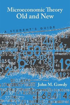 Microeconomic Theory Old and New (eBook, ePUB) - Gowdy, John M.