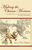 Making the Chinese Mexican (eBook, ePUB)