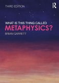 What is this thing called Metaphysics? (eBook, ePUB)