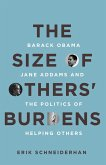 The Size of Others' Burdens (eBook, ePUB)