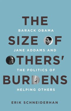 The Size of Others' Burdens (eBook, ePUB) - Schneiderhan, Erik