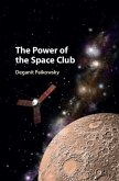 Power of the Space Club (eBook, PDF)