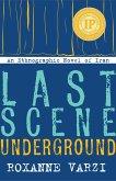 Last Scene Underground (eBook, ePUB)
