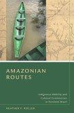 Amazonian Routes (eBook, ePUB)