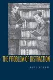 The Problem of Distraction (eBook, ePUB)