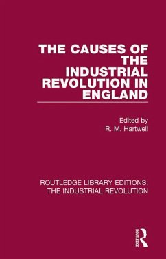 The Causes of the Industrial Revolution in England (eBook, PDF)