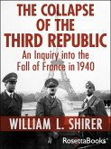 The Collapse of the Third Republic (eBook, ePUB)