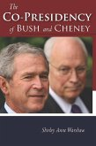 The Co-Presidency of Bush and Cheney (eBook, ePUB)