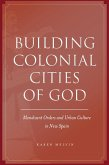 Building Colonial Cities of God (eBook, ePUB)