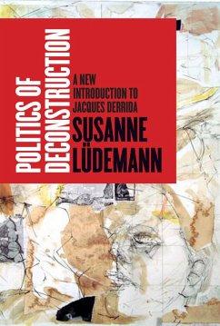 Politics of Deconstruction (eBook, ePUB) - Lüdemann, Susanne
