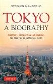Tokyo: A Biography (eBook, ePUB)