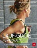 Lauf-Guide für Frauen (Mängelexemplar)