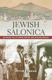 Jewish Salonica (eBook, ePUB)