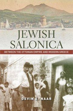 Jewish Salonica (eBook, ePUB) - Naar, Devin E.