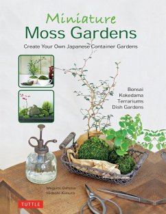 Miniature Moss Gardens (eBook, ePUB) - Oshima, Megumi; Kimura, Hideshi