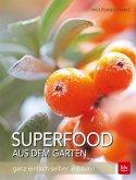Superfood aus dem Garten (Mängelexemplar)