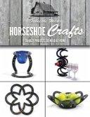 Horseshoe Crafts (eBook, ePUB)