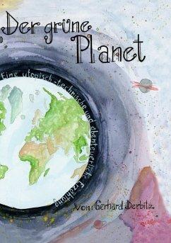 Der Grüne Planet (eBook, ePUB)