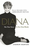 Diana: Her True Story - In Her Own Words (eBook, ePUB)
