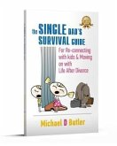 The Single Dad's Survival Guide (eBook, ePUB)