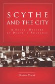 Scythe and the City (eBook, ePUB)