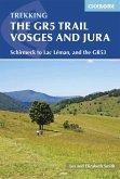 The GR5 Trail - Vosges and Jura (eBook, ePUB)