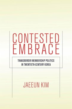 Contested Embrace (eBook, ePUB) - Kim, Jaeeun