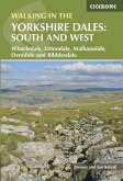Walking in the Yorkshire Dales: South and West (eBook, ePUB)