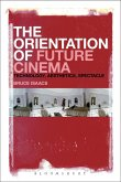 The Orientation of Future Cinema (eBook, PDF)
