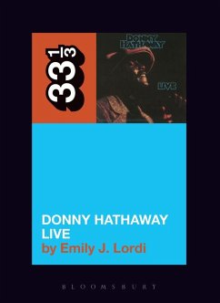 Donny Hathaway's Donny Hathaway Live (eBook, PDF) - Lordi, Emily J.