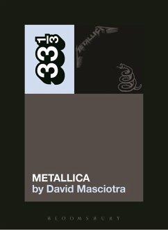 Metallica's Metallica (eBook, ePUB) - Masciotra, David