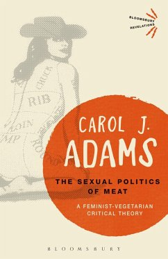The Sexual Politics of Meat - 25th Anniversary Edition (eBook, ePUB) - Adams, Carol J.