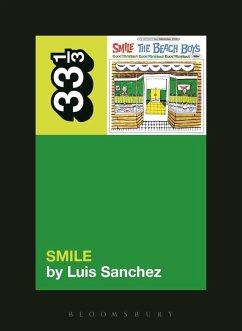 The Beach Boys' Smile (eBook, PDF) - Sanchez, Luis