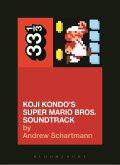 Koji Kondo's Super Mario Bros. Soundtrack (eBook, PDF)