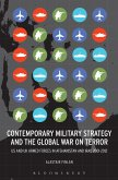 Contemporary Military Strategy and the Global War on Terror (eBook, ePUB)