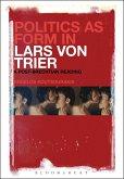 Politics as Form in Lars von Trier (eBook, ePUB)