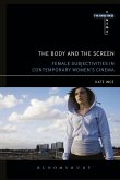 The Body and the Screen (eBook, ePUB)