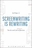 Screenwriting is Rewriting (eBook, ePUB)