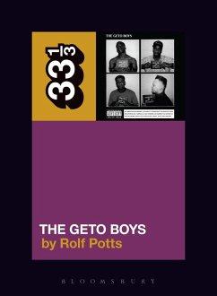 Geto Boys' The Geto Boys (eBook, ePUB) - Potts, Rolf