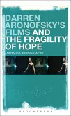 Darren Aronofsky's Films and the Fragility of Hope (eBook, ePUB)