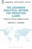 The Lockwood Analytical Method for Prediction (LAMP) (eBook, PDF)