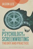 Psychology of Screenwriting (eBook, ePUB)