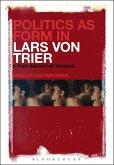 Politics as Form in Lars von Trier (eBook, PDF)