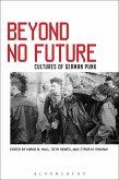 Beyond No Future (eBook, ePUB)