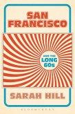 San Francisco and the Long 60s (eBook, PDF)