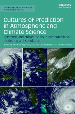 Cultures of Prediction in Atmospheric and Climate Science (eBook, PDF)