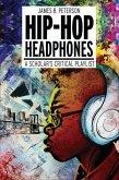 Hip Hop Headphones (eBook, ePUB)