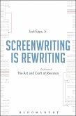 Screenwriting is Rewriting (eBook, PDF)